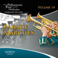Parade Marches 14 — Marc Reift, Philharmonic Wind Orchestra, Various Composers, Marc Reift Philharmonic Wind Orchestra, Marcophon / Editions Marc Reift (Switzerland)