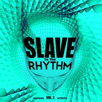 Slave to the Rhythm, Vol. 2 — сборник