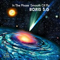 In The Phase Smooth Of Fly — Boris S.G
