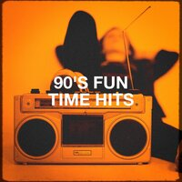 90's Fun Time Hits — Tanzmusik der 90er, Generation 90, 90s Forever