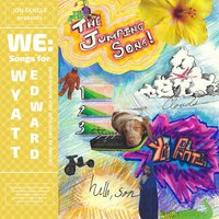 We: Songs for Wyatt Edward (And Everyone Else Who Loves to Dance!) — Jon Gengle