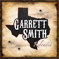 Reloaded — Garrett Smith