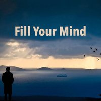 Fill Your Mind — сборник