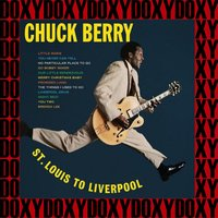 St. Louis To Liverpool — Chuck Berry
