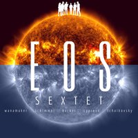 Eos — Various Composers, Eos Sextet