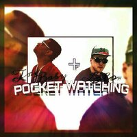 Pocket Watching — Tre Baby & LoLo 34
