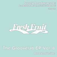 The Groovelab EP Vol. 8 — The Groovelab