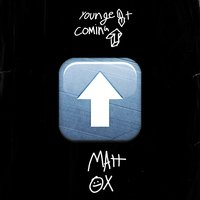 Youngest Coming Up — Matt Ox