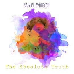 The Absolute Truth — Samuel Evanson
