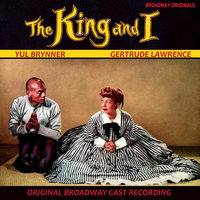 The King and I Broadway Originals — Gertrude Lawrence, Original Broadway Cast