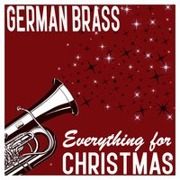 German Brass: Everything for Christmas — German Brass