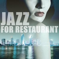 Jazz for Restaurant - Cool Piano Jazz, Inspirational Jazz Music, Gentle Piano Jazz — Smooth Jazz Band