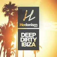 Hedonism Deep & Dirty Ibiza — сборник