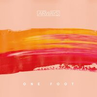 One Foot — Airways