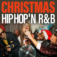 Christmas Hip Hop 'N R&B — сборник