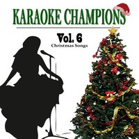 Christmas Songs, Vol. 6 — Karaoke Champions, сборник