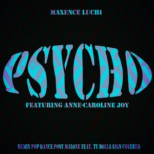 Maxence Luchi - Psycho