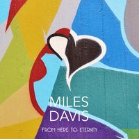 From Here to Eternity — Miles Davis, Ирвинг Берлин