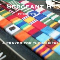 A Prayer for the Soldiers — Sergeant H