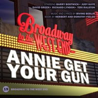 Annie Get Your Gun — Dorothy Fields, Irving Berlin, All Star Cast