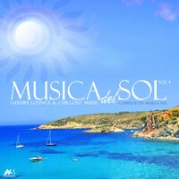 Musica Del Sol Vol.4 (Luxury Lounge & Chillout Music) — Tim Gelo, Liz Larch