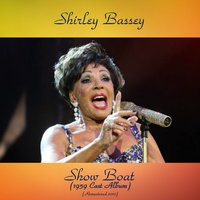 Show Boat (1959 Cast Album) — Shirley Bassey