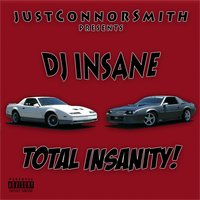 Total Insanity — justConnorSmith