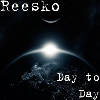 Day to Day — Reesko