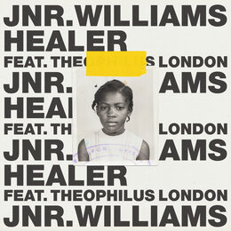 Healer — JNR Williams, Theophilus London