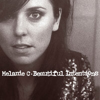 Beautiful Intentions — Melanie C