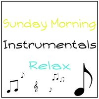 Sunday Morning Instrumentals Relax — сборник
