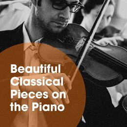Beautiful Classical Pieces on the Piano — Classical Music for Baby Orchestra, Best Classical Songs, Piano Bar, Piano Bar, Best Classical Songs, Classical Music for Baby Orchestra, Фредерик Шопен, Феликс Мендельсон
