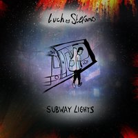 Subway Lights — Luch Stefano