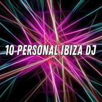 10 Personal Ibiza DJ — Gym Workout