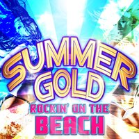 Summer Gold Rockin' on the Beach — сборник