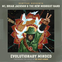 Evolutionary Minded (Furthering The Legacy of Gil Scott-Heron) — Kentyah Presents M1, Brian Jackson & The New Midnight Band, M1, Brian Jackson & The New Midnight Band, Kentyah Presents