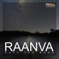 Raanva — Afsheen Hayat, Kaya The Band