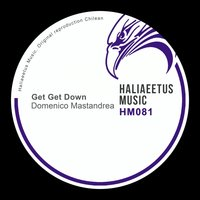 Get Get Down — Domenico Mastandrea