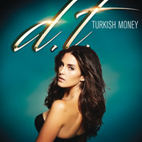 Turkish Money — Derin Togar, D. T.