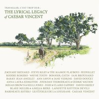 Travailler C'est Trop Dur: The Lyrical Legacy of Caesar Vincent — сборник