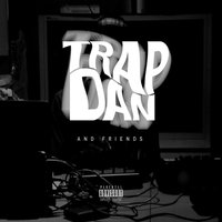 TrapDan and Friends — сборник