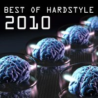 Best of Hardstyle 2010 — сборник