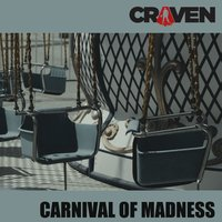 Carnival of Madness — Craven