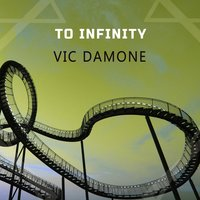 To Infinity — Vic Damone