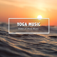 2018 A Yoga Music Compilation - State of Mind Music — Zen Music Garden, Meditation, Relaxing Mindfulness Meditation Relaxation Maestro