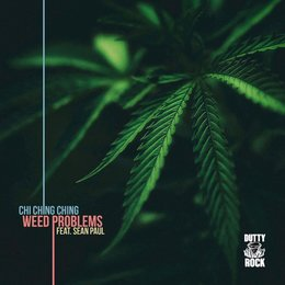 Weed Problems — Chi Ching Ching feat. Sean Paul