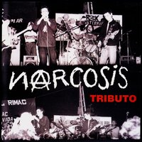 Un Tributo a Narcosis — сборник