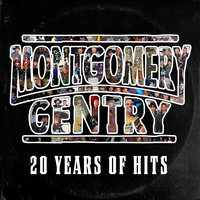 20 Years of Hits — Montgomery Gentry
