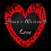 Love — Stacy's Werewolf