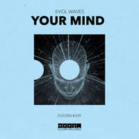Your Mind — Evol Waves